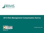 RIMS 2013 Compensation Survey Contributor