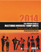 Your Ultimate Guide to Mastering your Workers Comp Costs: Reduce Costs 20%-50%