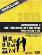 Your Ultimate Guide to Mastering Workers' Comp Costs (Reduce cost 20% to 50%)