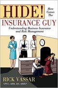 Hide! Here Comes the Insurance Guy (Paperback)