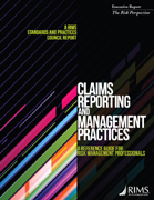 CLAIMS REPORTING AND MANAGEMENT PRACTICES