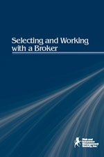 Selecting and Working With a Broker